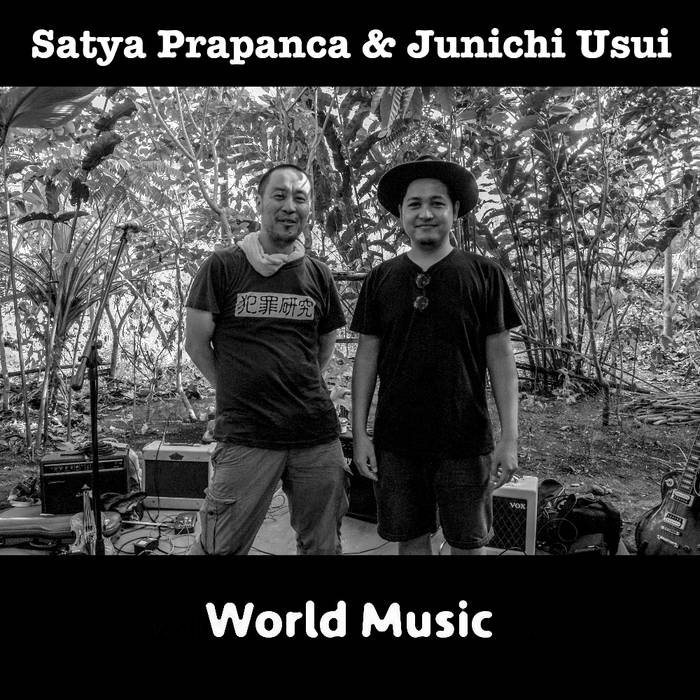 Satya Prapanca and Junichi USUI's 100% pure world music